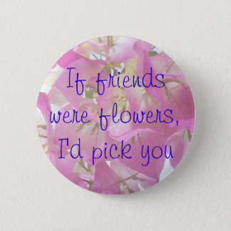 Bougainvillea Friends 6 Cm Round Badge
