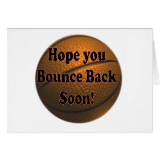 Bounce Back Soon Card