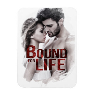 Bound for Life Magnet