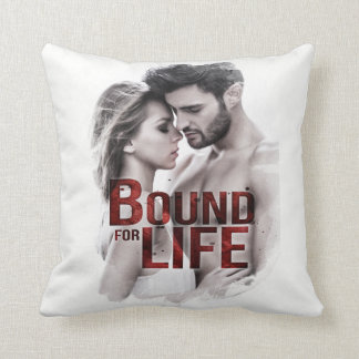 Bound for Life Pillow