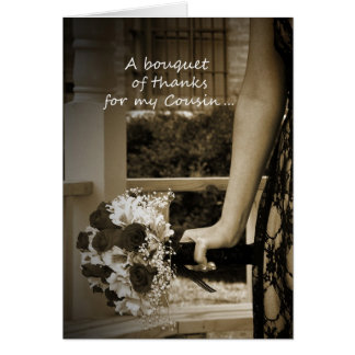 """""""Bouquet of Thanks"""" Cousin Maid of Honor Card"""
