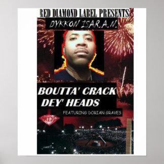 Boutta Crack dey Heads Poster