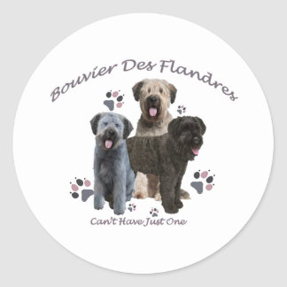 Bouvier Des Flandres Can't Have Just One Classic Round Sticker