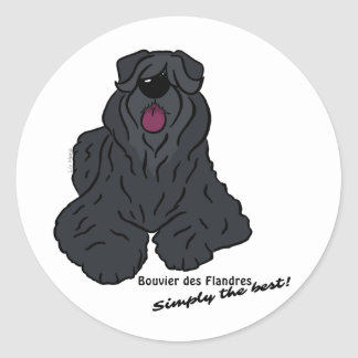 Bouvier of the Flandres - Simply the best! Round Sticker