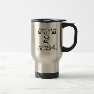 Bouzouki Nothing Else Matters Coffee Mugs