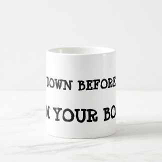 Bow down before me, I'm your boss ! Magic Mug