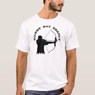 Bow Hunting Archery Silent But Deadly T-Shirt