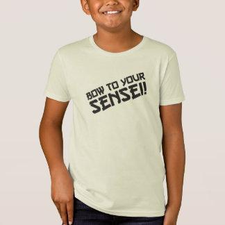 Bow to your Sensei! T-Shirt