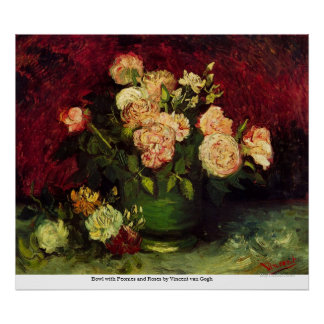 Bowl with Peonies and Roses by Vincent van Gogh Posters