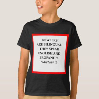 BOWLERS T-Shirt