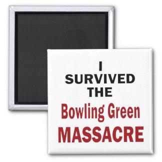 Bowling Green Massacre Survivor Square Magnet