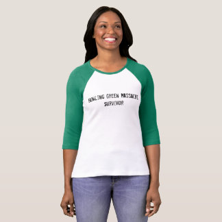 Bowling Green Massacre Survivor T-Shirt