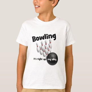 Bowling It's Right Up My Alley Tee Shirt