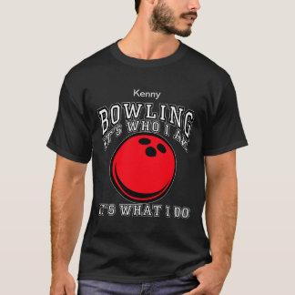 Bowling - It's Who I Am T-Shirt