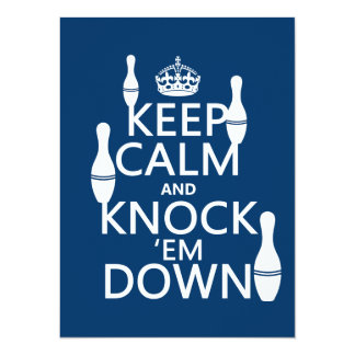 Bowling Keep Calm and Knock 'em Down - all colors 14 Cm X 19 Cm Invitation Card