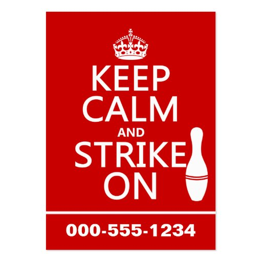 Bowling - Keep Calm and Strike On - all colors Business Card Templates
