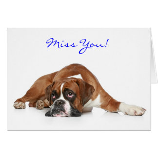 Boxer Dog Miss You Greeting Card - Verse Inside