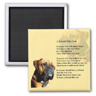Boxer  - Friend  Poem Square Magnet