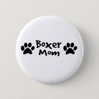 boxer mom 6 cm round badge