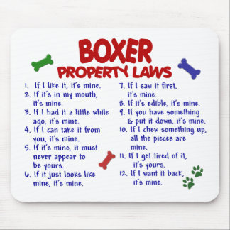 Boxer Property Laws 2 Mouse Pad
