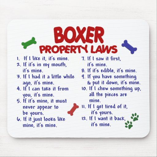 Boxer Property Laws 2 Mouse Pads