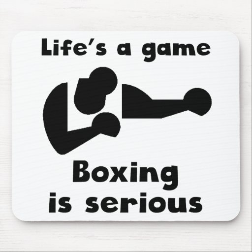 Boxing Is Serious Mouse Pads