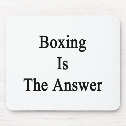 Boxing Is The Answer Mousepad