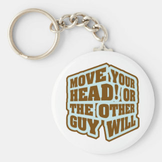 Boxing - Move your head or the other guy will Key Ring