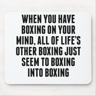 Boxing On Your Mind Mouse Pads