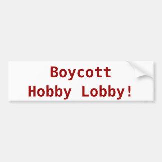 Boycott Hobby Lobby bumper sticker