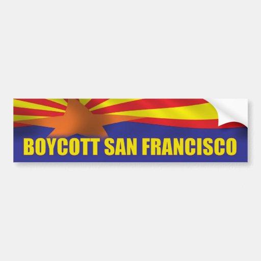 Boycott San Francisco - Support Arizona Bumper Sticker