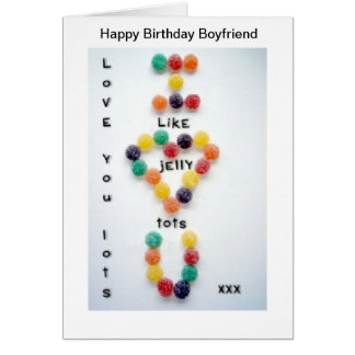 Boyfriend Birthday Card Love you Lots Jelly Tots