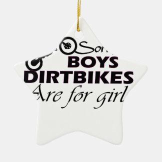 boy's dirt bikes are for girls ceramic ornament