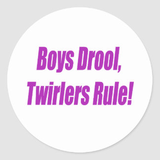 BOYS DROOL TWIRLERS RULE - PURPLE.psd Classic Round Sticker