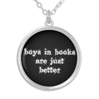 Boys in Books are Just Better Necklace