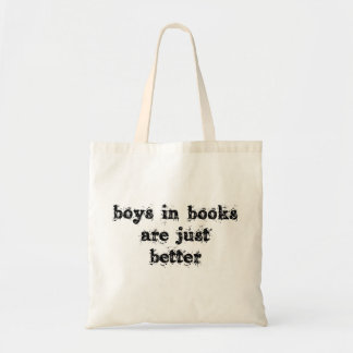 Boys in Books are Just Better Tote Bag