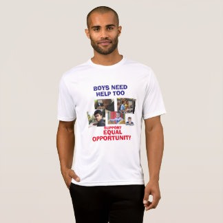 Boys Need Help Too Shirt
