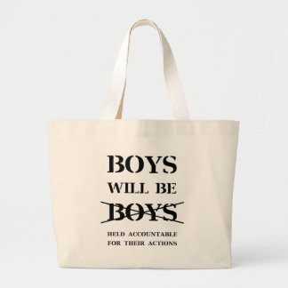 Boys will Be Boys (curse free) Large Tote Bag