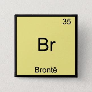 Br - Bronte Funny Chemistry Element Symbol T-Shirt 15 Cm Square Badge