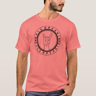 Br Sr Rock On : Rule-Breakin Slogan Front T-Shirt