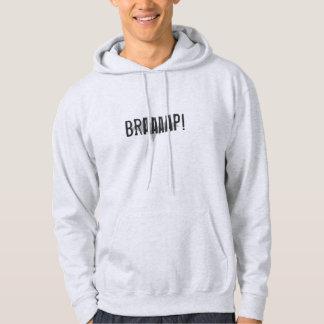 """""""Braaaap"""" Ash colored Upper Peninsula Hoodie"""