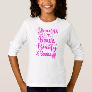 Bracelets, Bows, Beauty and Books T-Shirt
