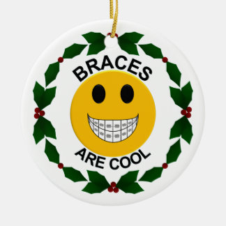 Braces are Cool Christmas Ornament