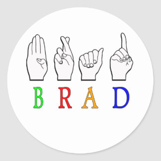 BRAD FINGGERSPELLED ASL NAME SIGN DEAF CLASSIC ROUND STICKER