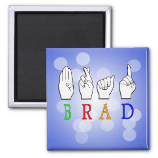 BRAD FINGGERSPELLED ASL NAME SIGN DEAF MAGNET
