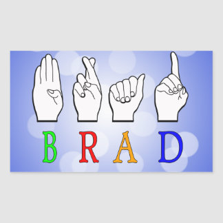 BRAD FINGGERSPELLED ASL NAME SIGN DEAF RECTANGULAR STICKER