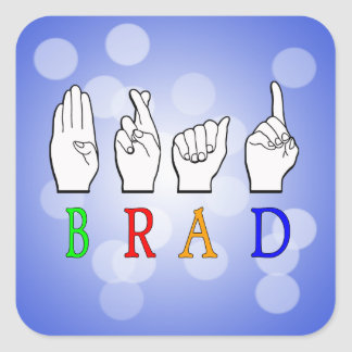 BRAD FINGGERSPELLED ASL NAME SIGN DEAF SQUARE STICKER