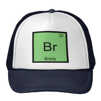 Brady Name Chemistry Element Periodic Table Trucker Hats