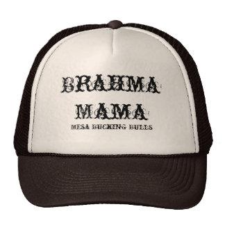 Brahma Mama Cap