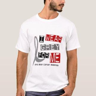 BRAIN CANCER I Wear Grey For Me 37 T-Shirt